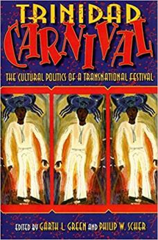 Book cover, Trinidad Carnival: The Cultural Politics of a Transnational Festival